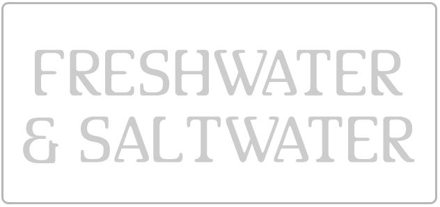 Freshwater & Saltwater
